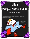 Lilly's Purple Plastic Purse: A Common Core Book Study