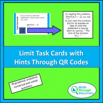 Calculus:  Limit Task Cards with Hints Through QR Codes