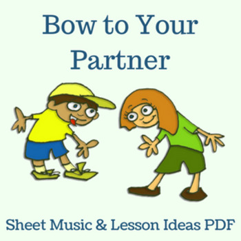 """Line Dance - Sheet Music/Lesson Ideas PDF - """"Bow to your P"""