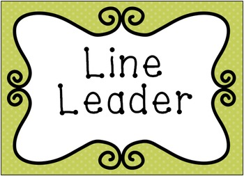Line Leader Sign with BONUS Sign!