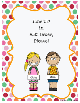 Line Up in ABC Order, Please!