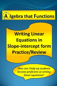 Linear Equations Write in Slope-intercept form Practice