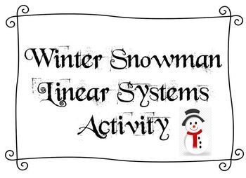 Winter Snowman Activity on Linear Systems  - Includes Colo