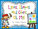 Lines, Shapes and Colors Oh My! (Shapes and Color Word Cen