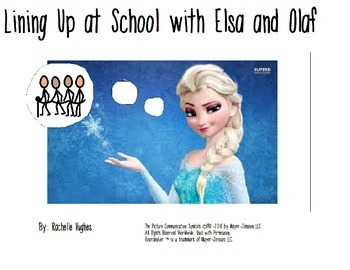 Lining Up with Elsa and Olaf: A Social Story