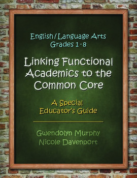 Linking Functional Academics to the Common Core - English/