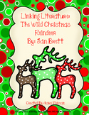 Linking Literature: The Wild Christmas Reindeer Grades 1-3