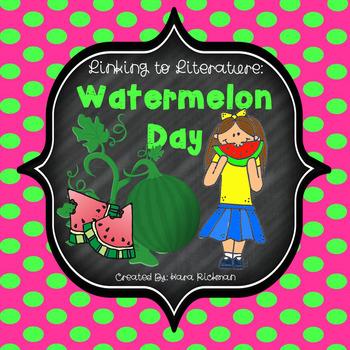Linking Literature: Watermelon Day
