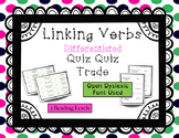 Linking Verbs Quiz and Trade {Differentiated}