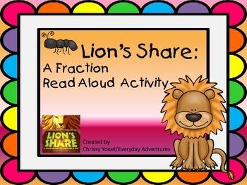 Lion's Share:  A Fraction Read Aloud Activity