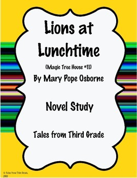 Lions at Luchtime- Magic Tree House #11 Novel Study