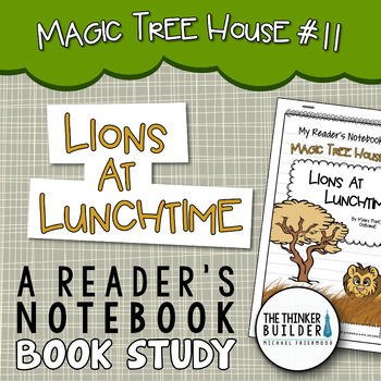 Lions at Lunchtime: Magic Tree House #11 {A Book Study}