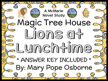 Lions at Lunchtime: Magic Tree House #11 Novel Study / Rea