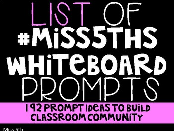 List of Classroom Community Writing Prompts (#Miss5thsWhiteboard)