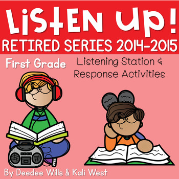 Listening Center RETIRED: Listen UP!  2014 - 2015 FIRST GR