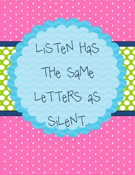 Listen has the Same Letters as Silent.