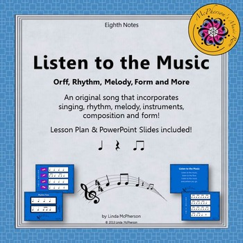 Listen to the Music: Orff, Rhythm, Melody, Form and More (