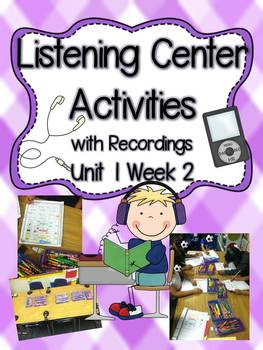 Listening Center Activities with Recordings Unit 1 Week 2