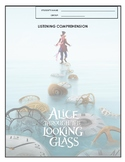 Listening Comprehension - Alice Through the Looking Glass