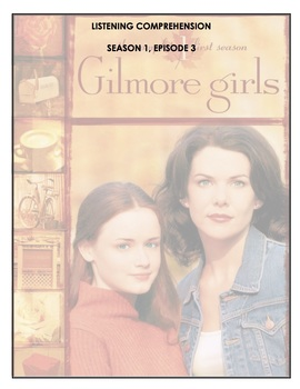 Listening Comprehension - Gilmore Girls - 1x03 - Kill Me Now