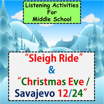 """Listening for Middle School ♪ : """"Sleigh Ride"""" & """"Christmas"""