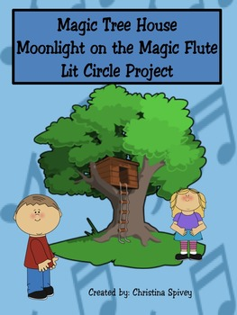 Lit Circle Project Magic Tree House Moonlight on the Magic Flute