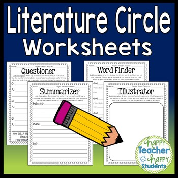 Lit Circles Worksheets - Use Literature Circle Worksheets