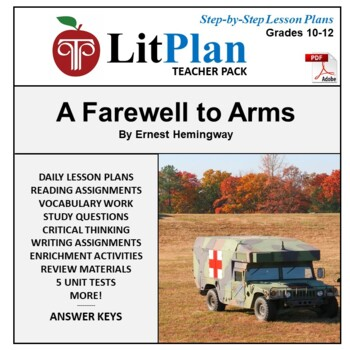 LitPlan Teacher Guide: A Farewell to Arms - Lesson Plans,