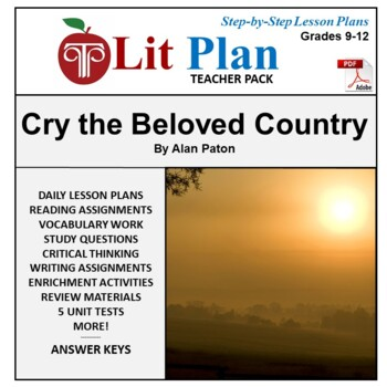 LitPlan Teacher Guide: Cry The Beloved Country - Lesson Pl