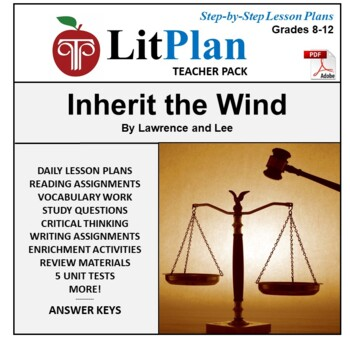 LitPlan Teacher Guide: Inherit the Wind - Lesson Plans, Qu