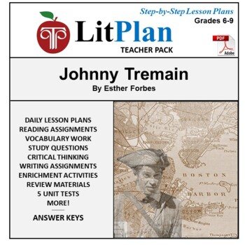 LitPlan Teacher Guide: Johnny Tremain - Lesson Plans, Ques