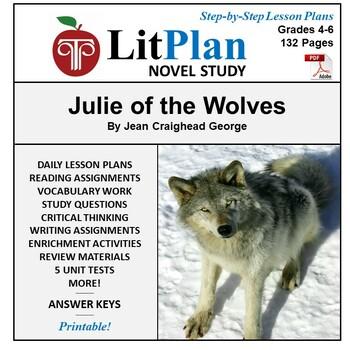 LitPlan Teacher Guide: Julie of the Wolves - Lesson Plans,