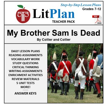 LitPlan Teacher Guide: My Brother Sam Is Dead - Lesson Pla