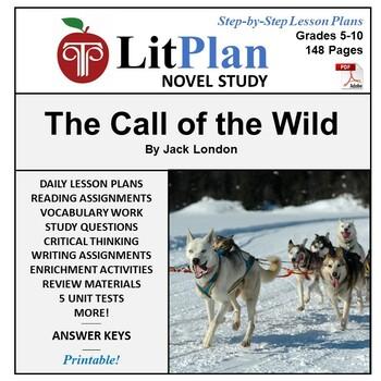 LitPlan Teacher Guide: The Call of the Wild - Lesson Plans