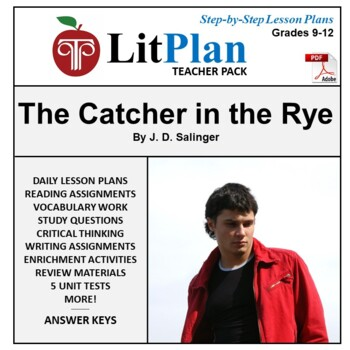LitPlan Teacher Guide: The Catcher in the Rye - Lesson Pla