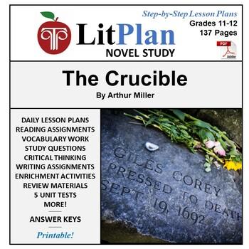 LitPlan Teacher Guide: The Crucible - Lesson Plans, Questi