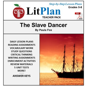 LitPlan Teacher Guide: The Slave Dancer - Lesson Plans, Qu