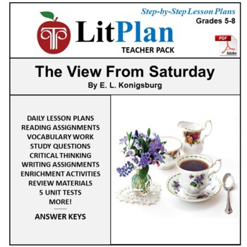 LitPlan Teacher Guide: The View From Saturday - Lesson Pla