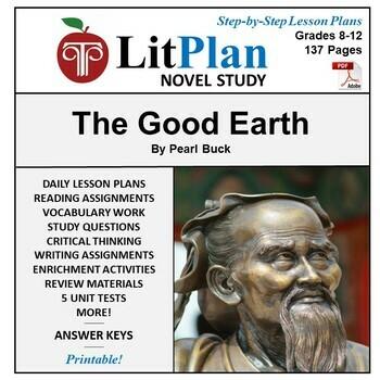 LitPlan Teacher Guide: The Good Earth - Lesson Plans, Ques