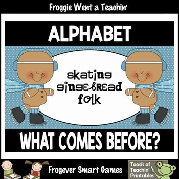 """Alphabet--What Comes Before? """"Skating Gingerbread Folk"""""""