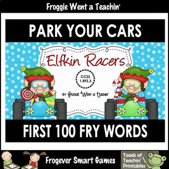 Literacy Center--Elfkin Racers Park Your Cars (First 100 F