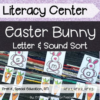 Literacy Center: Letters & Sounds Sort, Easter Theme