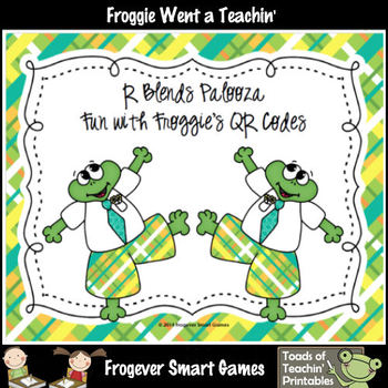 Literacy Center--R Blends Palooza Fun with Froggie's QR Codes