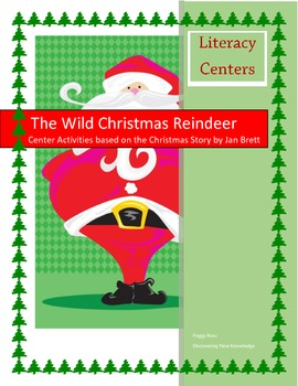Literacy Centers for The Wild Christmas Reindeer
