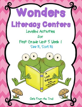 Literacy Centers for Wonders First Grade Unit 5 Week 1