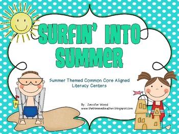 "Literacy Centers....""Surfin' Into Summer"" (Common Core Aligned)"