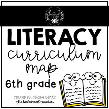 Literacy Curriculum Map (6th grade)