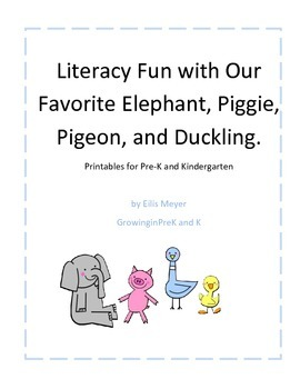 Literacy Fun with our Favorite Elephant, Piggie, Pigeon, a