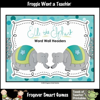 Literacy Resource--Elle the Elephant Word Wall Headers (2 sets)