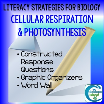 Literacy Strategies for Biology: Cellular Respiration and